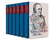 Gesammelte Werke: Kommentierte Lese- und Studienausgabe in sechs Bänden