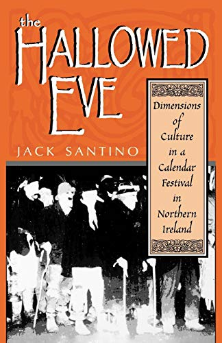 mensions of Culture in a Calendar Festival in Northern Ireland (Irish Literature, History, and Culture) ()