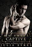 My Sweet Captive (English Edition)