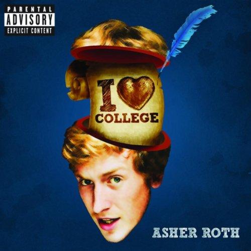 I Love College (Album Version ...