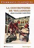 La Controverse de Valladolid (théatre) - Flammarion - 07/08/2006