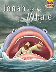 Jonah and The Whale: 1 (Bible Stories Series)