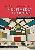 The Cambridge Handbook of Multimedia Learning (Cambridge Handbooks in Psychology) (English Edition)