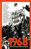 1968 El Mundo Pudo Cambiar De Bas (Los libros de la Catarata)