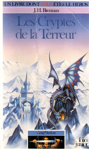 Loup Ardent - 2 - Les Cryptes de la Terreur par J.H. Brennan