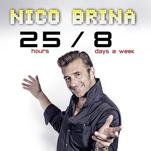 25 / 8 (25 Hours / 8 Days)