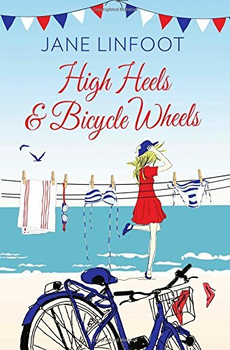 High Heels & Bicycle Wheels by Jane Linfoot (23-Oct-2014) Paperback