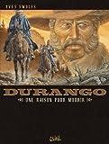Durango T08 : Une raison pour mourir