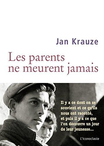LES PARENTS NE MEURENT JAMAIS