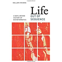 Life Out of Sequence - A Data-Driven History of Bioinformatics