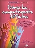 Gérer les comportements difficiles : Conseils pratiques pour les animateurs de groupes d'enfants et d'ados