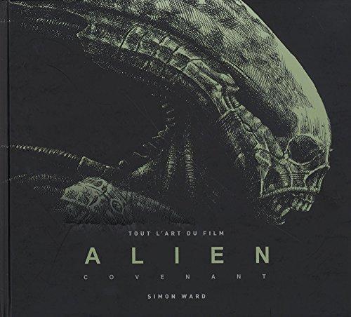 Dans les coulisses d'Alien covenant