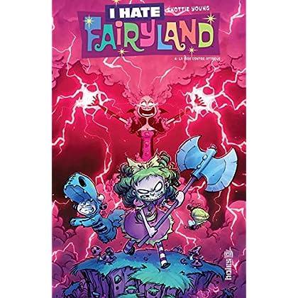 I hate Fairyland, Tome 4 : La pire contre-attaque