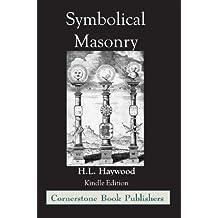 Symbolical Masonry - Cornerstone Edition