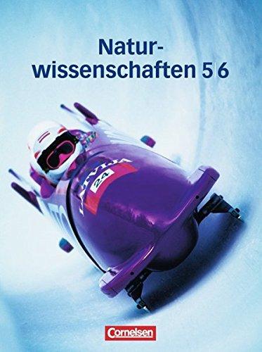Natur und Technik – Naturwissenschaften – Allgemeine Ausgabe: 5./6. Schuljahr – Schülerbuch