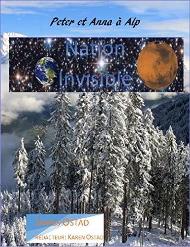 Couverture du livre Peter et Anna à Alp: Nation invisible