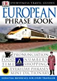 European Phrase Book (Eyewitness Travel Guides Phrase Books)