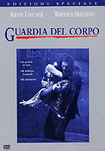 The Bodyguard - Guardia Del Corpo (Special Edition)