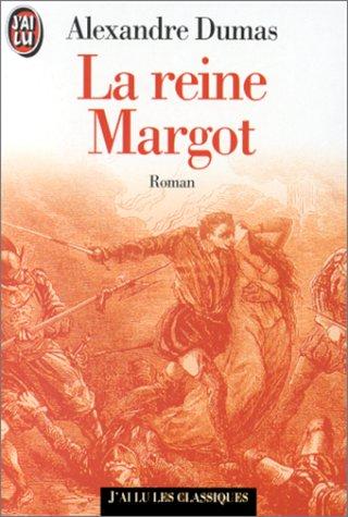 La reine Margot par Alexandre Dumas