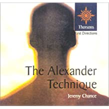 Thorsons First Directions – The Alexander Technique