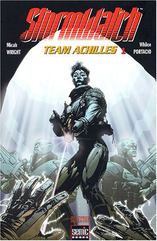 Stormwatch, Tome 1 : Team Achilles