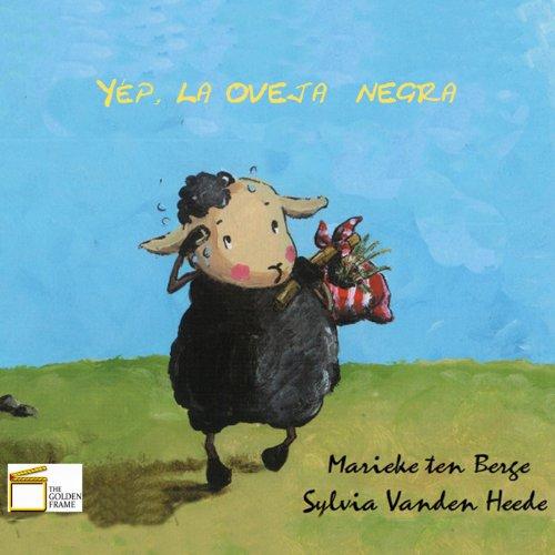 Yép: la oveja  negra par Sylvia Vanden Heede