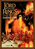 The Lord of the Rings: Strategy Battle Game: Shadow & Flame