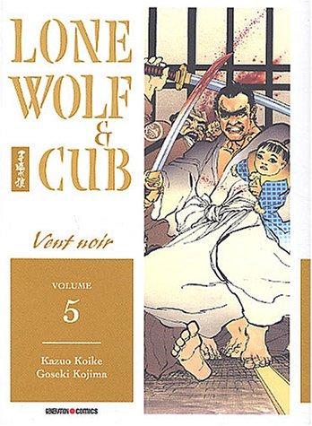Lone Wolf et Cub, tome 5 par Kazuo Koike