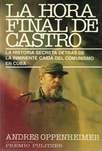 La hora final de Castro