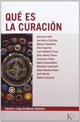 Qué Es La Curación (Biblioteca de la Nueva Conciencia)