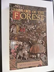 The Lore of the Forest by Alexander Porteous (1996-07-01)