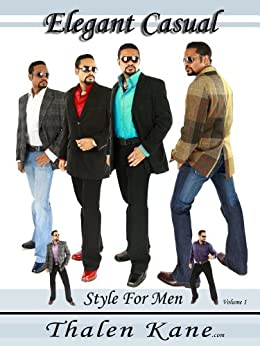 100 Outfits for Men - Casual Style For Men (Elegant Casual Style For Men) (English Edition) par [Kane, Thalen ]
