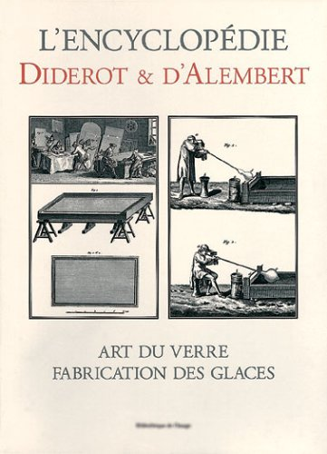 Art du Verre - Fabrication des Glaces - Bibliotheque des Arts, Sciences et Techniques