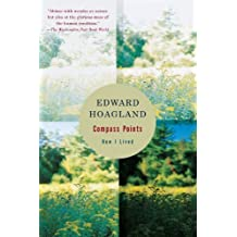 Compass Points: How I Lived by Edward Hoagland (2002-03-26)