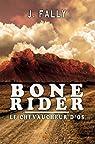 Bone Rider : le chevaucheur d'os par Fally