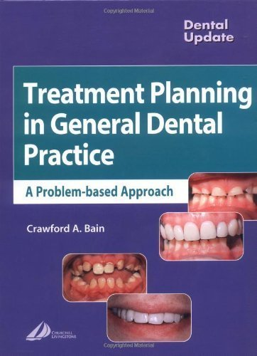 Treatment Planning in General Dental Practice, 1e (Dental Update) 1st edition by Bain, Crawford (2003) Hardcover