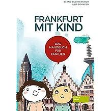 Frankfurt mit Kind: Das Handbuch für Familien
