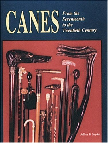 Canes: From the 17th to the 20th (Century 20th Kostüme)