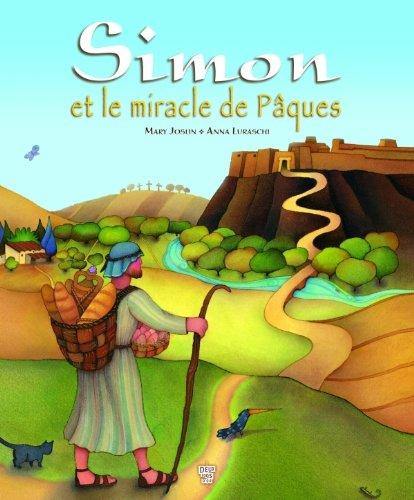 Simon et le miracle de Pâques