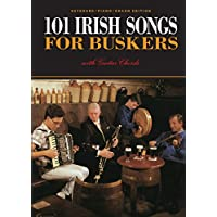 101 Irish Songs For Buskers [Melody & Chords]