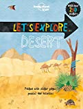 Let's Explore... Desert (Lonely Planet Kids)
