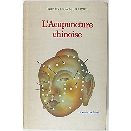 L'ACUPUNCTURE CHINOISE.