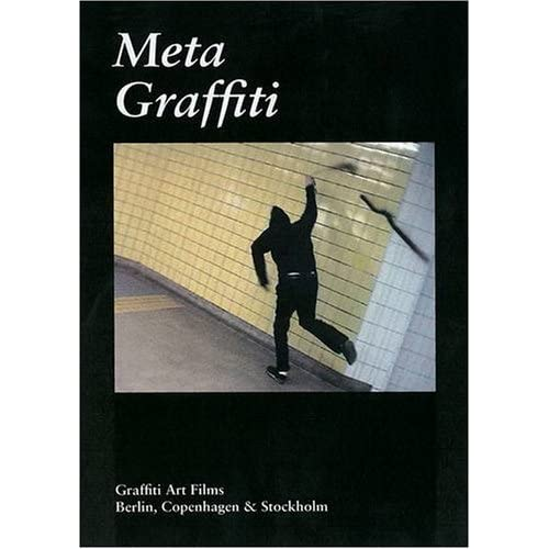 Metagraffiti: Graffiti Art Films by Tobias Barenthin Lindblad (2009-03-12)
