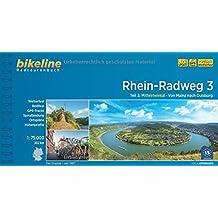 Rhein-Radweg Teil 3: Mittelrheintal · Von Mainz nach Duisburg, 302 km (Bikeline Radtourenbücher)