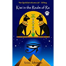 Kiwi in the Realm of Ra (Kiwi series Book 5)