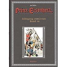 Prinz Eisenherz: Hal-Foster-Gesamtausgabe, Band 12: Jahrgang 1959/1960