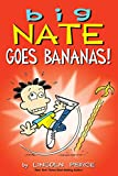 #8: Big Nate Goes Bananas!
