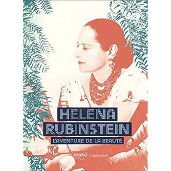 Helena Rubinstein : L'aventure de la beauté