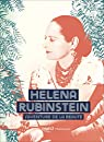 Helena Rubinstein : L'aventure de la beauté par Salmona