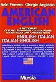 Image de L'inglese in America. Dizionario di slang: eufemis